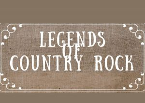 Legends Of Country Rock-Legends-Country-Rock-Country Rock-skyline artists agency-skyline-artists-agency-music-concerts-tour-musicians-bands-music artists-artist